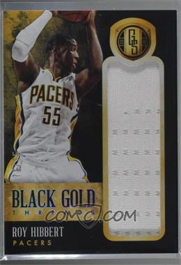 2013-14 Panini Gold Standard - Black Gold Threads #32 - Roy Hibbert /75 [Noted]