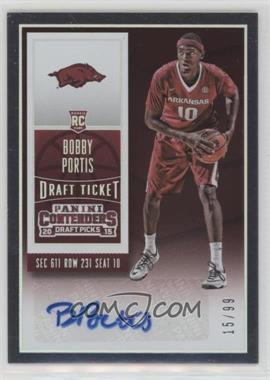 2015-16 Panini Contenders Draft Picks - [Base] - College Ticket Variations Draft Ticket #105.2 - College Ticket Autographs - Bobby Portis /99