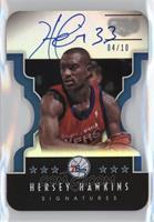 Hersey Hawkins /10