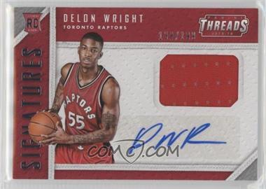 2015-16 Panini Threads - Rookie Threads Signatures #RTS-DW - Delon Wright /199