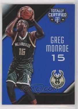 2015-16 Panini Totally Certified - [Base] - Mirror Blue #44 - Greg Monroe /99