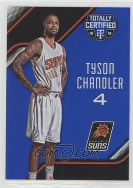 2015-16 Panini Totally Certified - [Base] - Mirror Blue #86 - Tyson Chandler /99