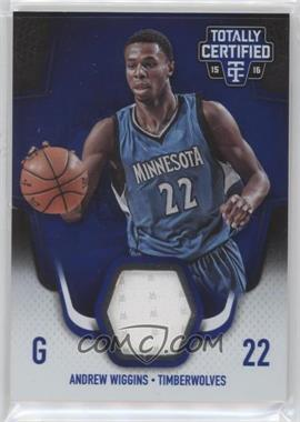2015-16 Panini Totally Certified - Totally Certified Materials - Blue #TCM-AW - Andrew Wiggins /99