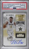 College Ticket - Wade Baldwin IV [PSA 10 GEM MT]