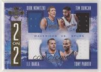 Dirk Nowitzki, J.J. Barea, Tim Duncan, Tony Parker #/99