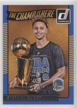 2016-17 Panini Donruss - The Champ is Here #2 - Stephen Curry