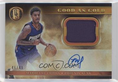 2016-17 Panini Gold Standard - Good as Gold Autographs #11 - Marquese Chriss /49