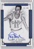 Larry Brown /49