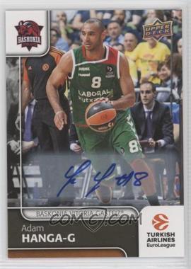 2016-17 Upper Deck Euroleague - [Base] - Autographs [Autographed] #5 - Adam Hanga