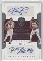 Kevin Love, Tristan Thompson /25