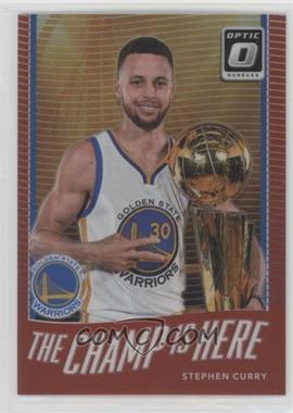 f227df4ad4f0 2017-18 Panini Donruss Optic - The Champ is Here - Red  5 - Stephen Curry   99