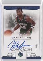 Mark Aguirre #/99
