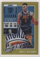 Season Ticket - Russell Westbrook #/10