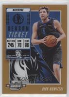 Season Ticket - Dirk Nowitzki #/49