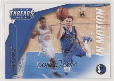2018-19 Panini Threads - In Motion #15 - Luka Doncic