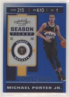 Season Ticket - Michael Porter Jr. #/99