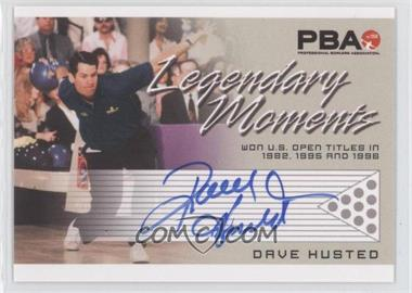 2008 Rittenhouse PBA - Legendary Moments Autographs #N/A - Dave Husted
