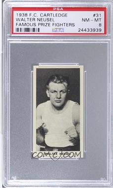 1938 Fred C. Cartledge Razors Famous Prize Fighters - [Base] #31 - Walter Neusel [PSA 8]