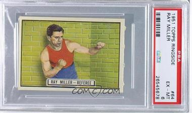 1951 Topps Ringside - [Base] #64 - Ray Miller - Referee [PSA 6]