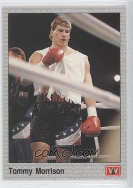 1991 All World Boxing - [Base] #117 - Tommy Morrison