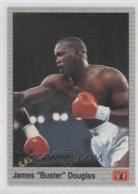 "1991 All World Boxing - [Base] #13 - James ""Buster"" Douglas"
