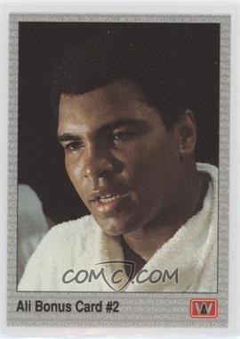 1991 All World Boxing - [Base] #22 - Ali Bonus Card #2