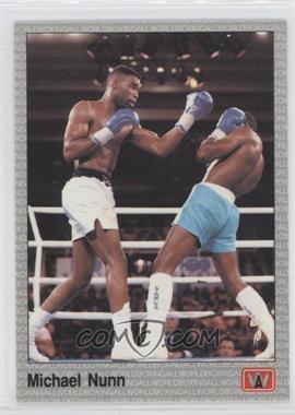 1991 All World Boxing - [Base] #29 - Michael Nunn