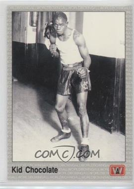 1991 All World Boxing - [Base] #64 - Kid Chocolate