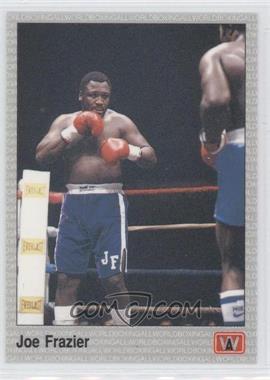 1991 All World Boxing - [Base] #90 - Joe Frazier