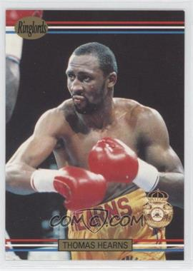 1991 Ringlords - [Base] #17.2 - Thomas Hearns (Printed in the U.K.)