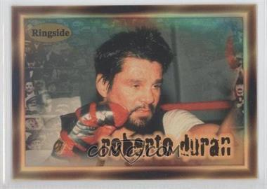 1996 Ringside - [Base] #26 - Roberto Duran