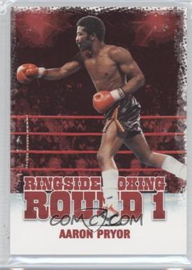2010 Ringside Boxing Round 1 - [Base] #1 - Aaron Pryor