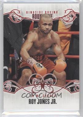 2010 Ringside Boxing Round 1 - [Base] #68 - Roy Jones Jr.