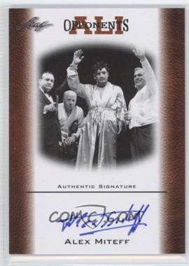 2011 Leaf Ali The Greatest - Opponents of Ali - Bronze [Autographed] #OAU-1 - Alex Miteff