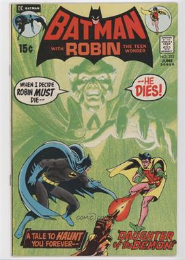 "1940-2011 DC Comics Batman Vol. 1 #232 - ""Daughter Of The Demon!"""