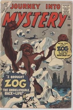 1952 - 1966, 1996 - 1998, 2011 - Present Marvel Journey Into Mystery #56 - I Brought ZOG Back To Life! [Good/Fair/Poor]
