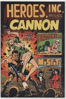 Heroes Inc Presents: Cannon