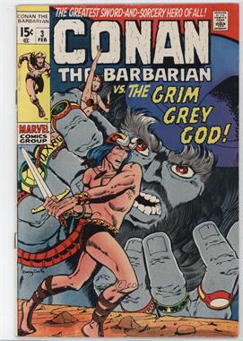 1970-1994 Marvel Conan the Barbarian Vol. 1 #3 - The Twilight of the Grim Grey God!