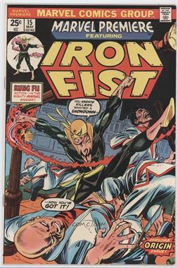 "1972-1981 Marvel Marvel Premiere #15 - ""The Fury Of Iron Fist!"""