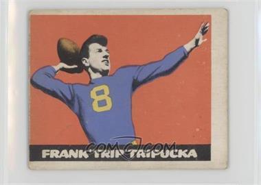 1948 Leaf - [Base] #49 - Frank Tripucka [GoodtoVG‑EX]