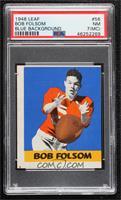Bob Folsom [PSA7NM(MC)]