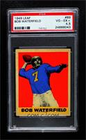 Bob Waterfield [PSA 4.5 VG‑EX+]