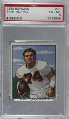 1950 Bowman - [Base] #79 - Tony Adamle [PSA6EX‑MT]
