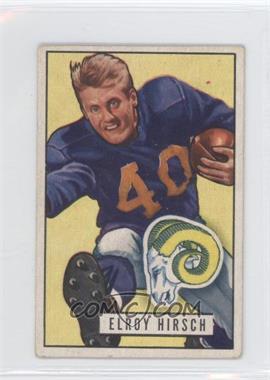 1951 Bowman - [Base] #76 - Elroy Hirsch