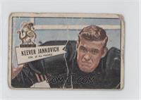 Keever Jankovich [Poor]