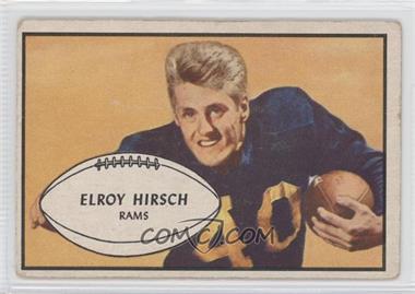 1953 Bowman - [Base] #22 - Elroy Hirsch [GoodtoVG‑EX]