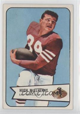 1954 Bowman - [Base] #54 - Hugh McElhenny [Good to VG‑EX]