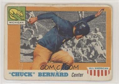 1955 Topps All American - [Base] - Wrong Back #35 - Chuck Bernard (Tom Harmon Back) [PoortoFair]