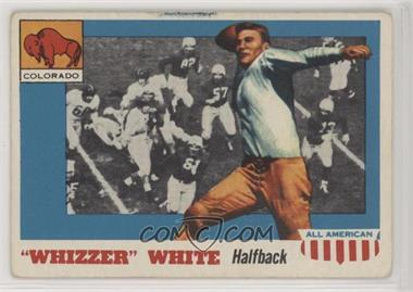 "1955 Topps All American - [Base] #21.1 - ""Whizzer"" White (Bio Begins with Whizzer)"