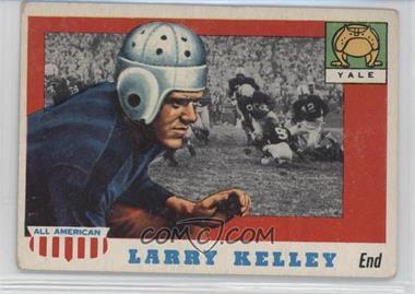1955 Topps All American - [Base] #26 - Larry Kelley [GoodtoVG‑EX]